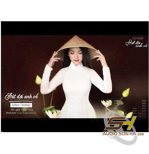 CD Đinh Trang, Hát đợi anh về