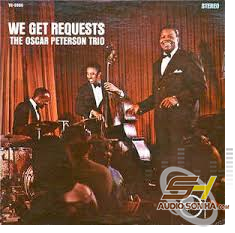 CD We get requests the Oscar Peterson Trio