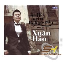 CD Xuân Hảo - Hà Nội nơi có tình yêu tôi Vol2