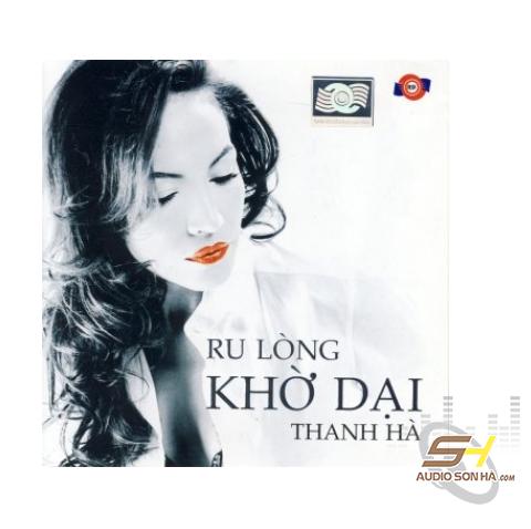 CD Thanh Hà, Ru lòng khờ dại