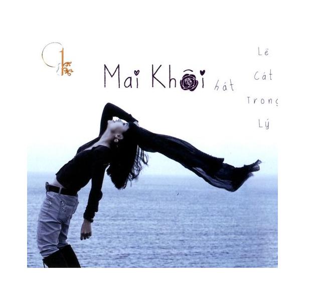 CD Mai Khôi hát Lê Cát Trọng Lý