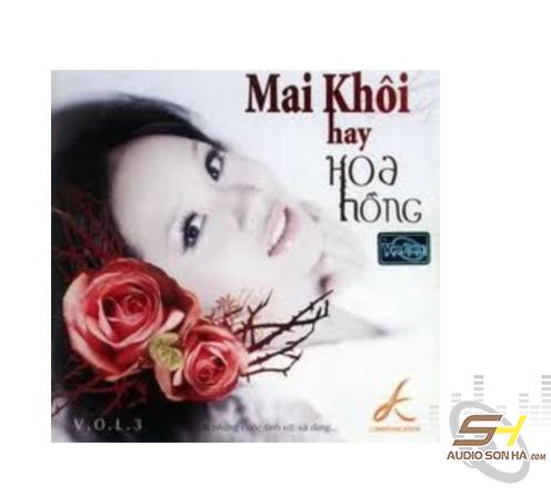 CD Mai Khôi hay Hoa hồng