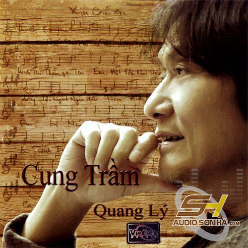 CD Quang Lý, Cung Trầm